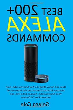 200 best alexa commands funny things ask echo gain mastery p